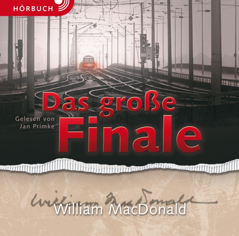 CLV_das-grosse-finale-hoerbuch_william-macdonald_256919_1