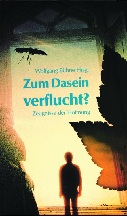 CLV_zum-dasein-verflucht_wolfgang-buehne_255137_1