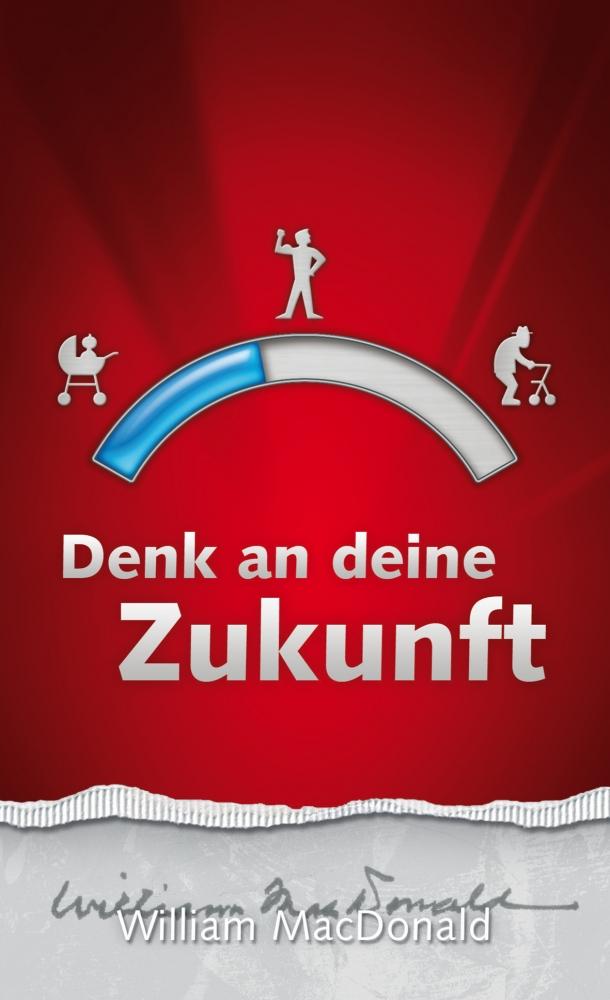 CLV_denk-an-deine-zukunft_william-macdonald_255460_1
