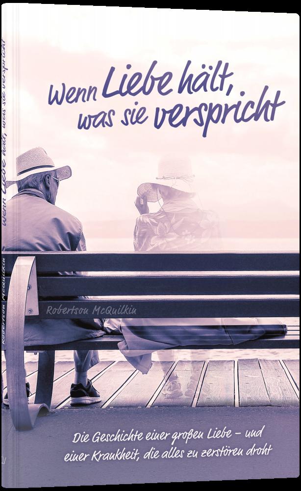 CLV_wenn-liebe-haelt-was-sie-verspricht_robertson-mcquilkin_256378_1