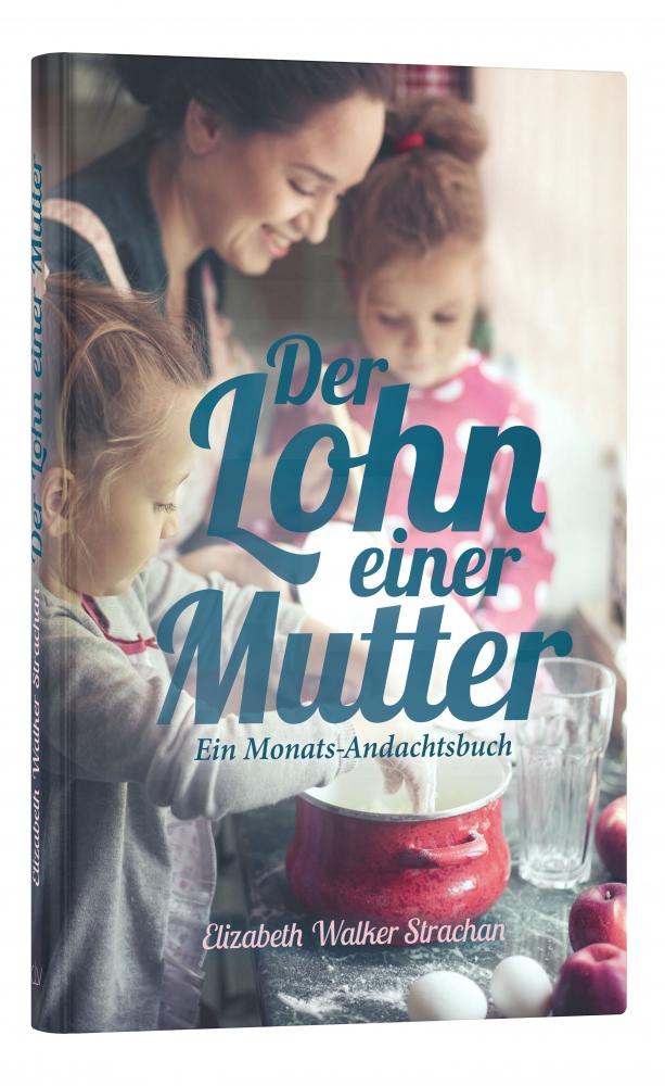 CLV_der-lohn-einer-mutter_elizabeth-walker-strachan_256351_1
