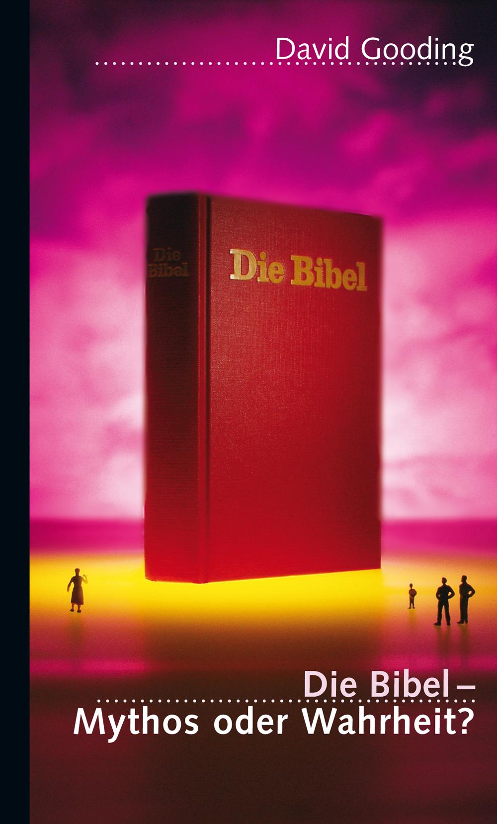 CLV_die-bibel-mythos-oder-wahrheit_david-gooding_255468_1
