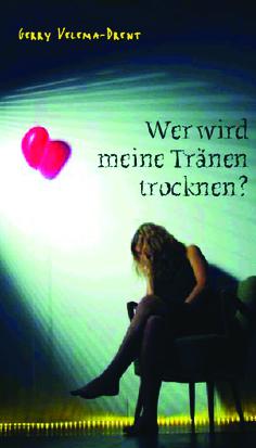 CLV_wer-wird-meine-traenen-trocknen_gerry-velema-drent_255483_1