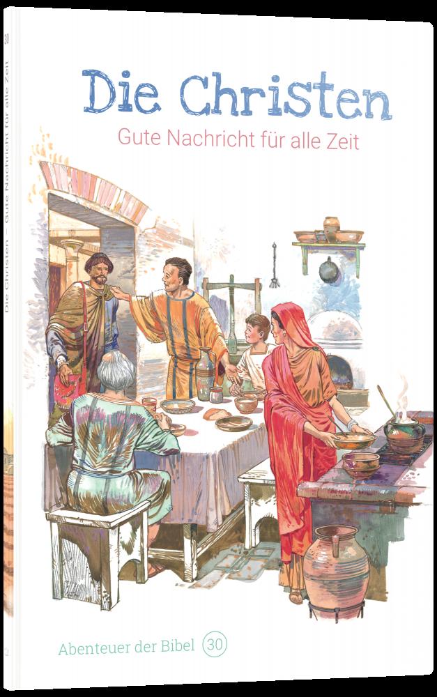 CLV_die-christen-gute-nachricht-fuer-alle-zeit-abenteuer-der-bibel-band-30_anne-de-graaf-texte-jos-prez-montero_256630_3