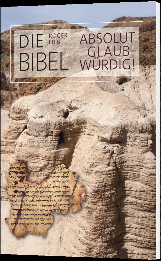 CLV_die-bibel-absolut-glaubwuerdig_roger-liebi_256287_1