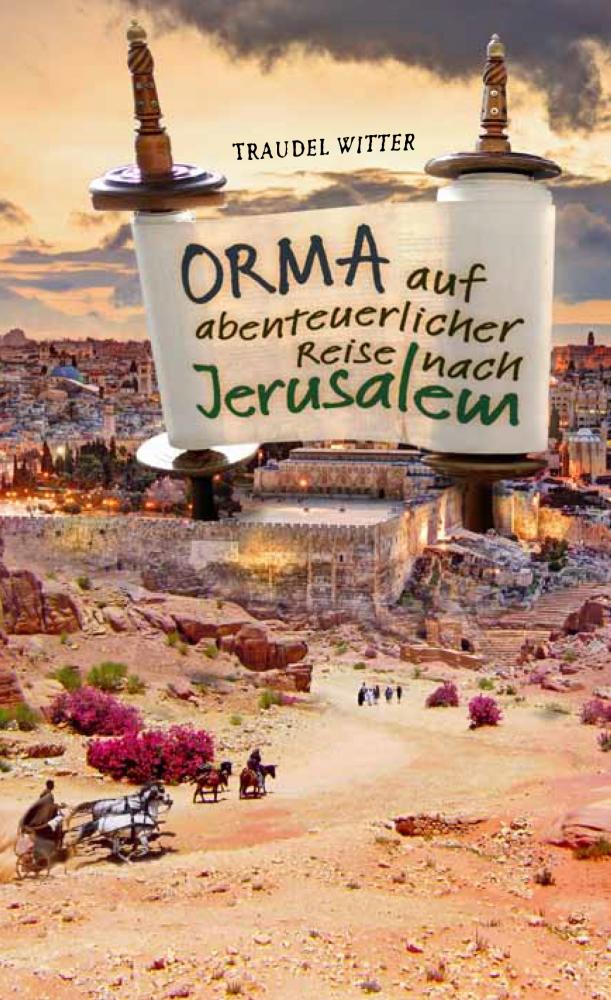 CLV_orma-auf-abenteuerlicher-reise-nach-jerusalem_traudel-witter_256177_1