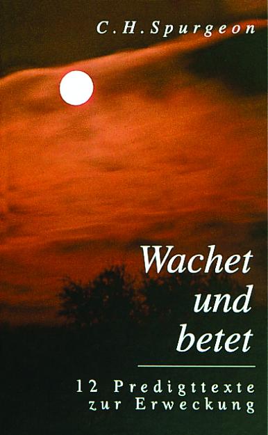 CLV_wachet-und-betet_charles-h-spurgeon_255304_1
