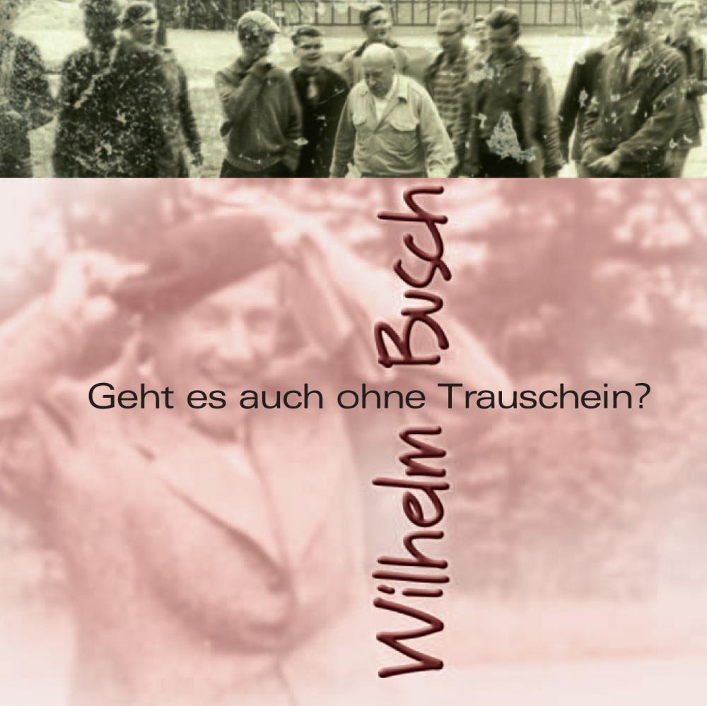CLV_geht-es-auch-ohne-trauschein_wilhelm-busch_255928_1