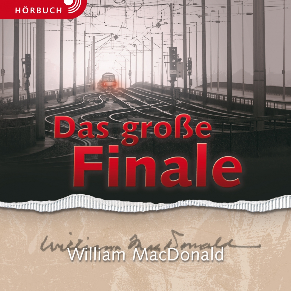 CLV_das-grosse-finale-give-away-hoerbuch-vpe-20-exemplare_william-macdonald_256920_1
