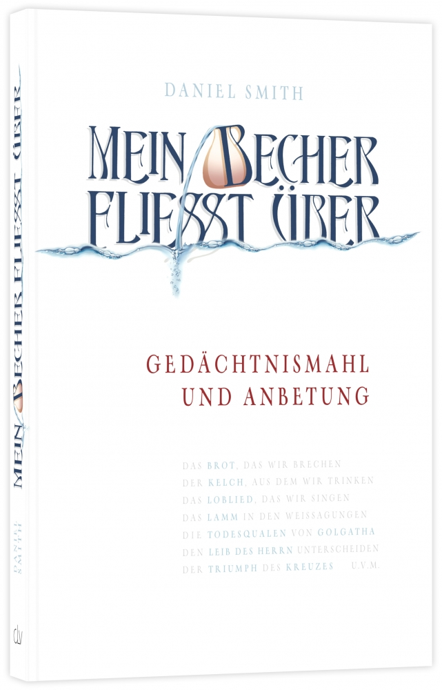 CLV_mein-becher-fliesst-ueber_daniel-smith_256290_1