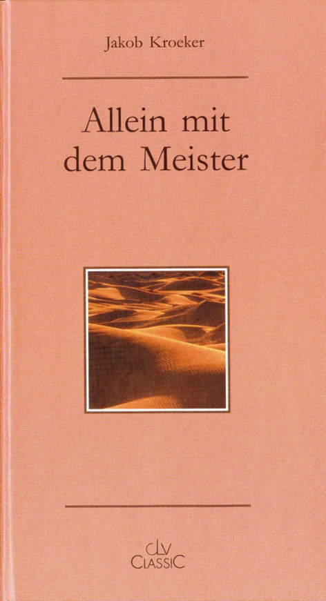 CLV_allein-mit-dem-meister_jakob-kroeker_255384_1