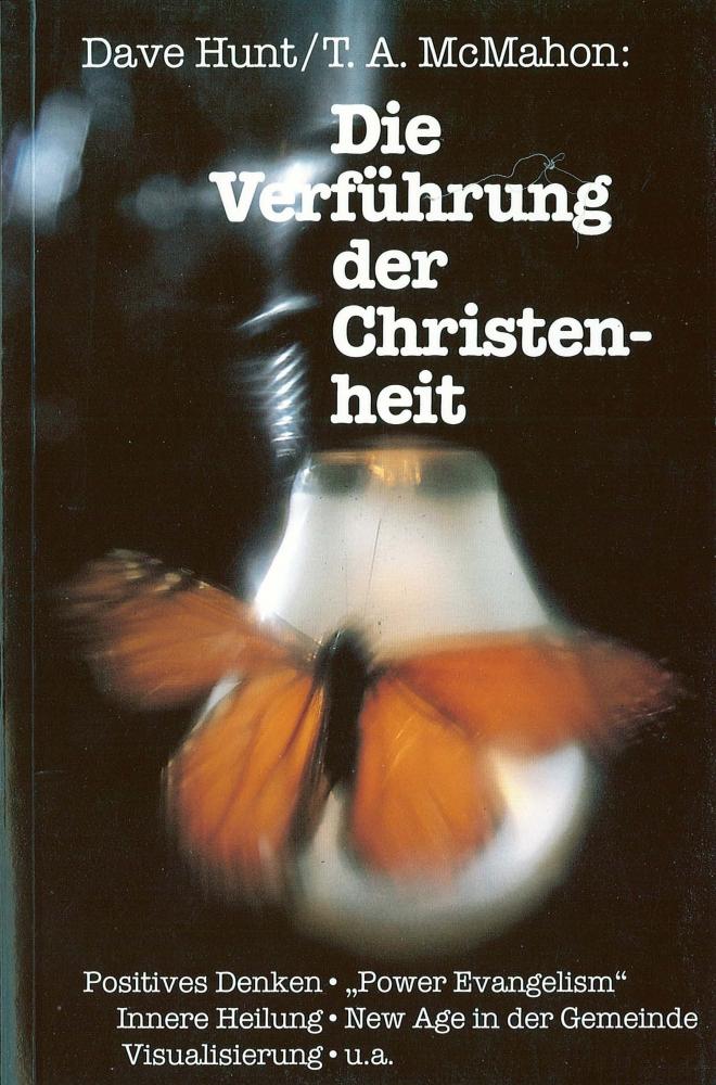 CLV_die-verfuehrung-der-christenheit_dave-hunt-t-a-mcmahon_255202_1
