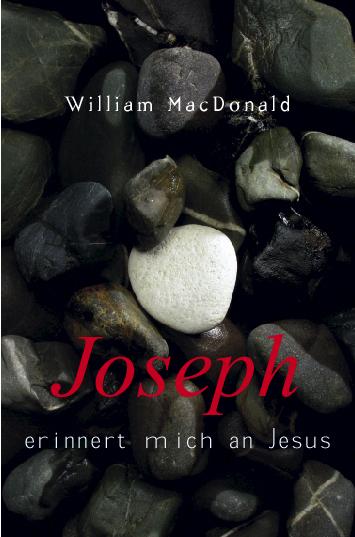 CLV_joseph-erinnert-mich-an-jesus_william-macdonald_255284_1