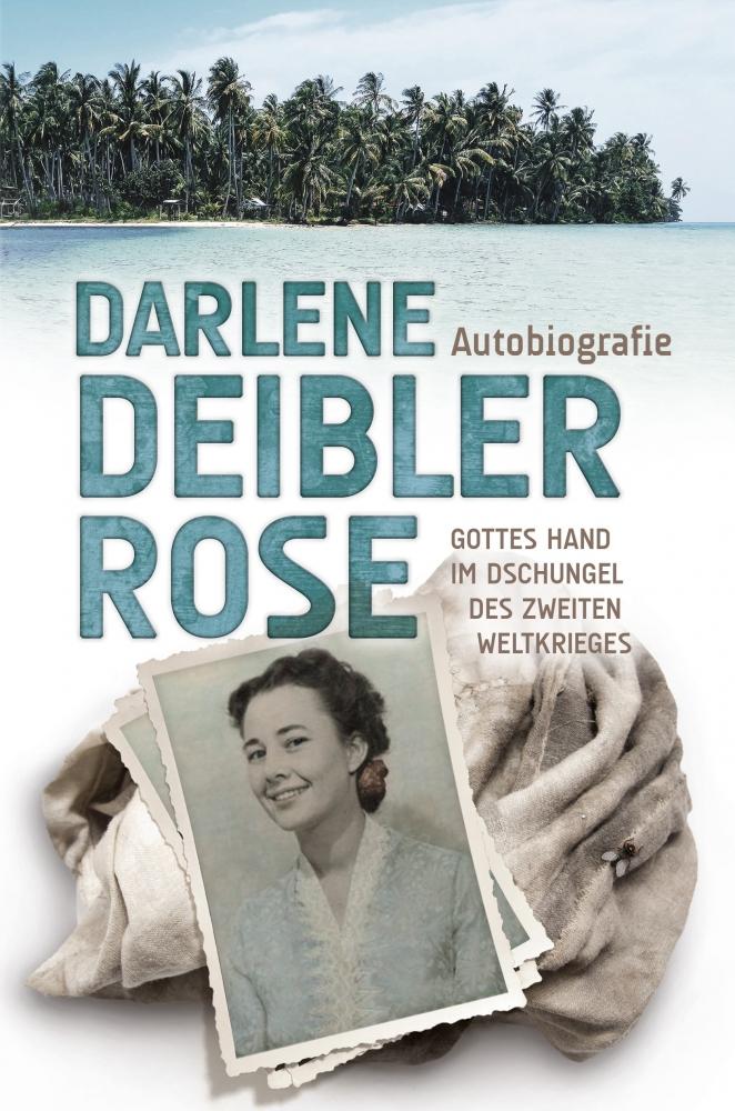 CLV_darlene-deibler-rose-gottes-hand-im-dschungel-des-zweiten-weltkrieges_darlene-deibler-rose_255346_3