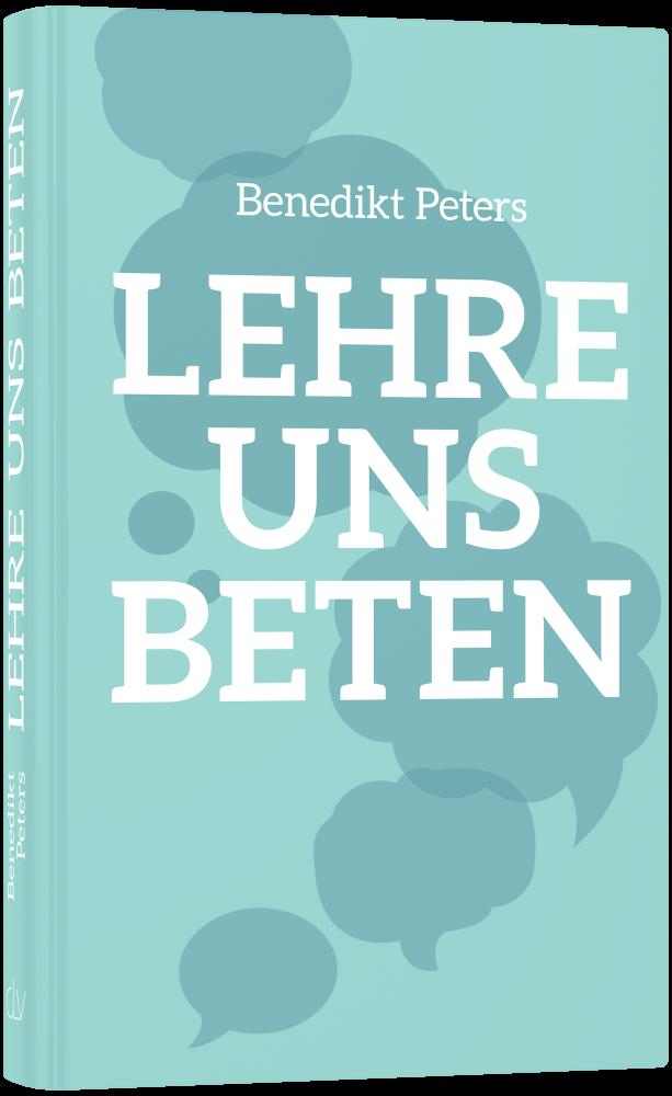 CLV_lehre-uns-beten_benedikt-peters_256377_1