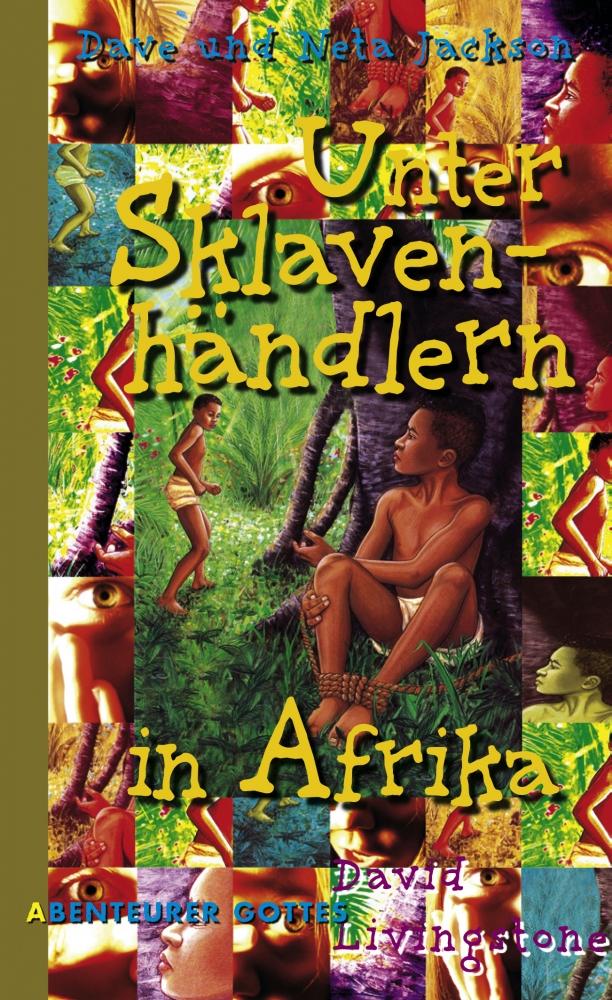 CLV_unter-sklavenhaendlern-in-afrika_dave-jackson-neta-jackson_255448_1