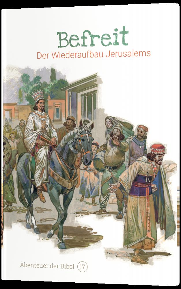 CLV_befreit-der-wiederaufbau-jerusalems-abenteuer-der-bibel-band-17_anne-de-graaf-texte-jos-prez-montero_256617_4