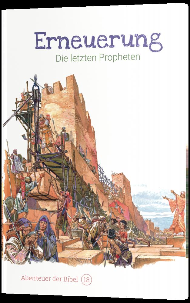 CLV_erneuerung-die-letzten-propheten-abenteuer-der-bibel-band-18_anne-de-graaf-texte-jos-prez-montero_256618_4