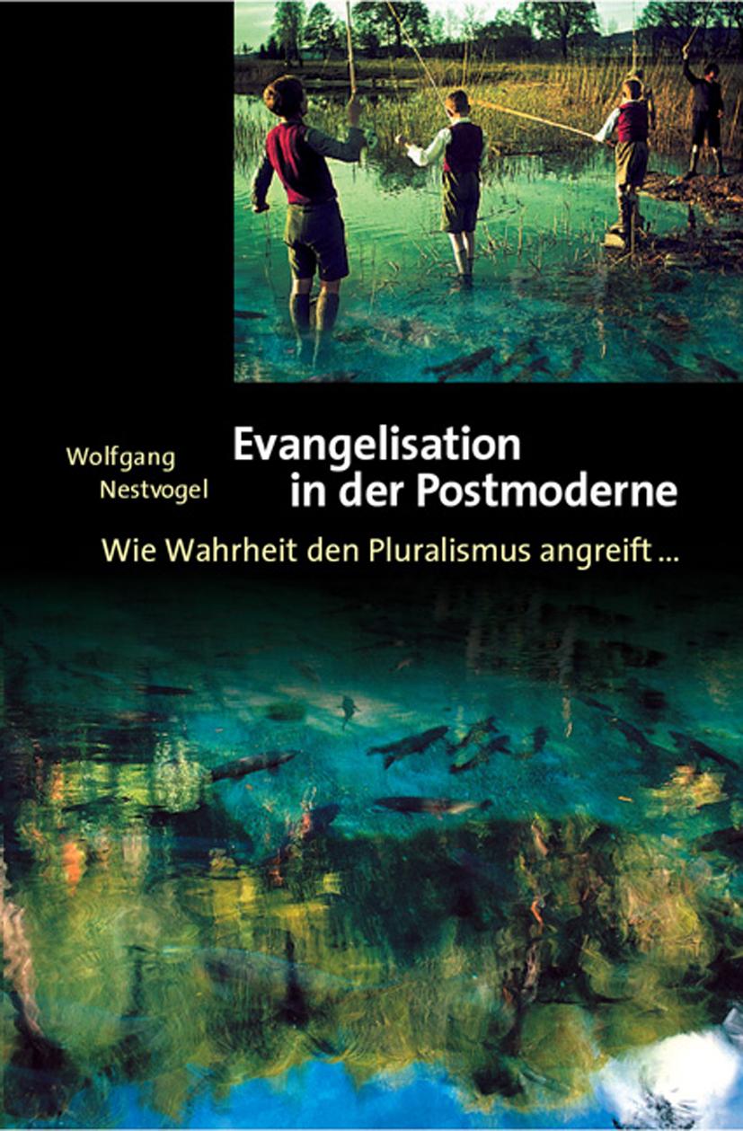 CLV_evangelisation-in-der-postmoderne_wolfgang-nestvogel_255968_1