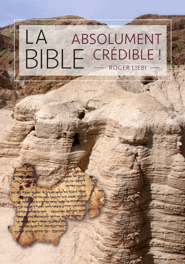 CLV_die-bibel-absolut-glaubwuerdig-franzoesisch_roger-liebi_256294_3