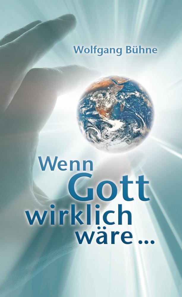 CLV_e-book-wenn-gott-wirklich-waere_wolfgang-buehne_256809_1