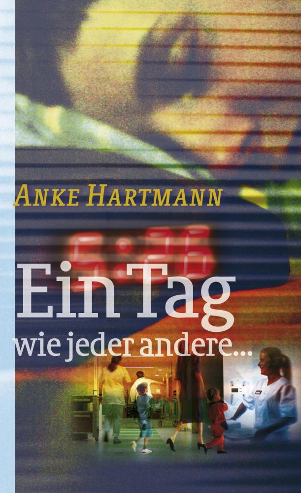 CLV_ein-tag-wie-jeder-andere_anke-hartmann_255576_1