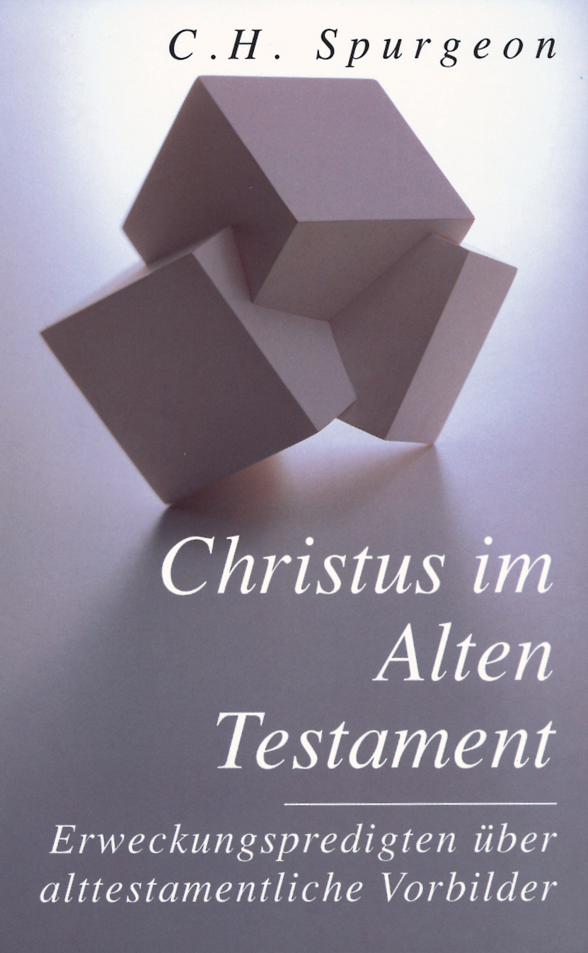 CLV_christus-im-alten-testament_charles-h-spurgeon_255379_1