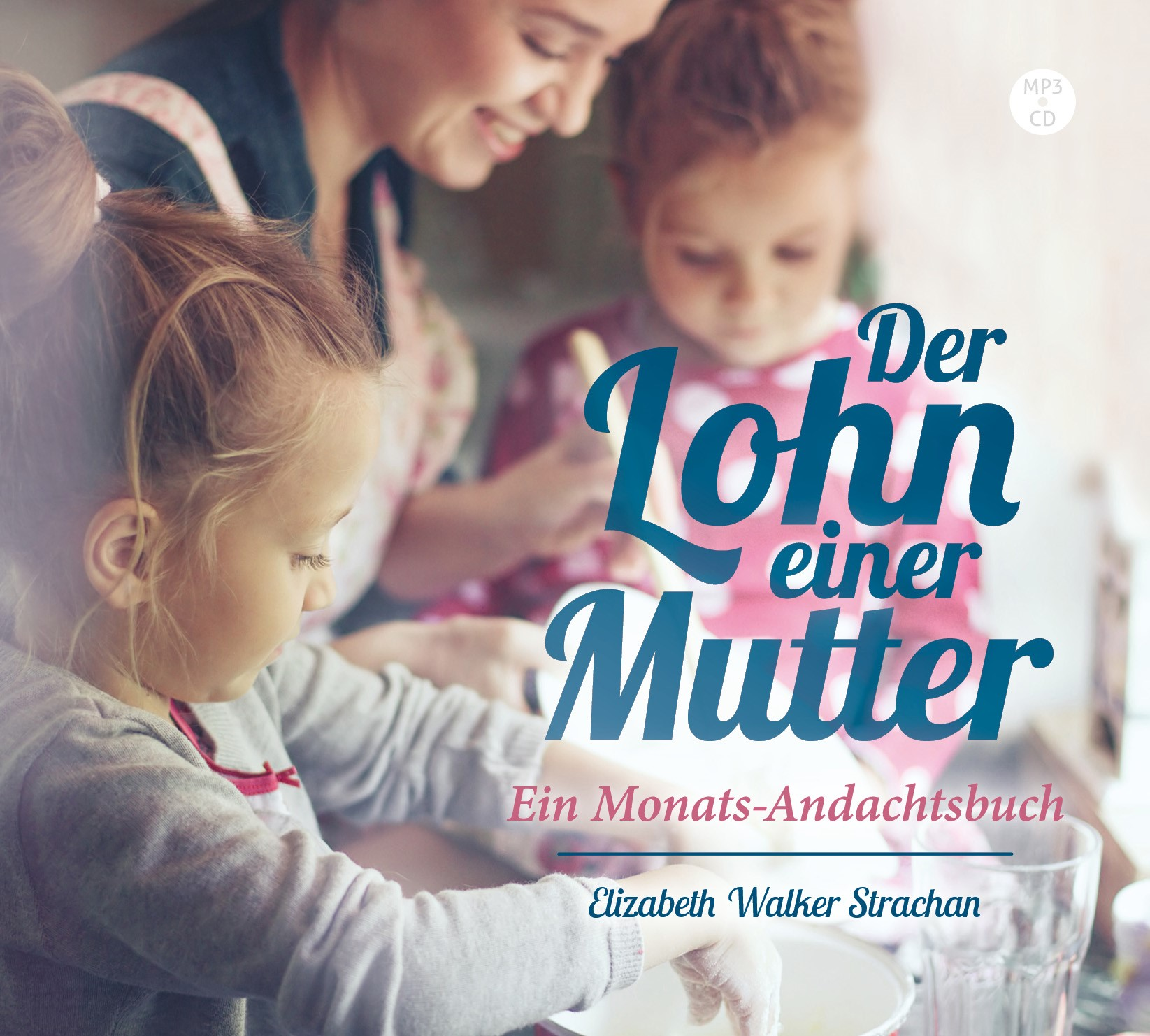 DOWNLOAD: Der Lohn einer Mutter (Hörbuch [MP3])