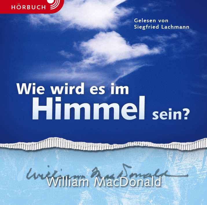 CLV_download-wie-wird-es-im-himmel-sein-hoerbuch_william-macdonald_256904333_1