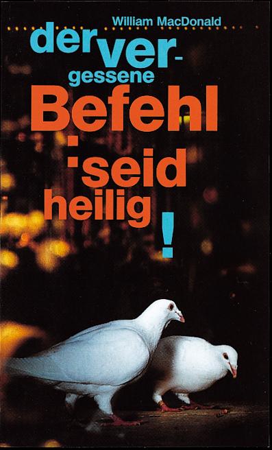 CLV_der-vergessene-befehl-seid-heilig_william-macdonald_255195_1