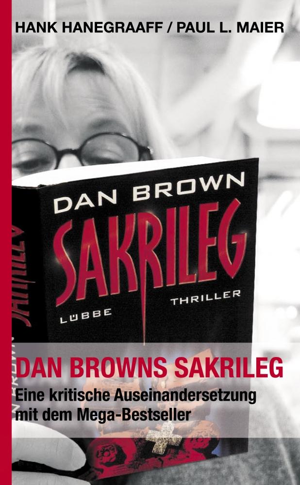 CLV_dan-browns-sakrileg-the-da-vinci-code_hank-hanegraaff-paul-l-maier_255553_1