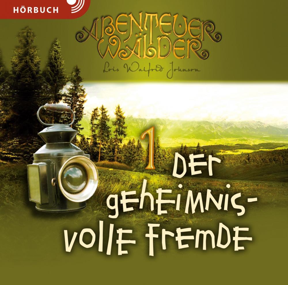 CLV_download-der-geheimnisvolle-fremde-hoerbuch-mp3_lois-walfrid-johnson_256946300_1