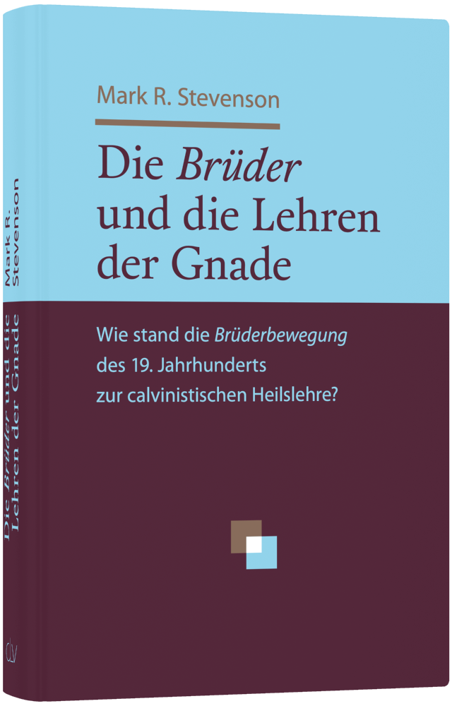 clv_die-bruder-und-die-lehren-der-gnade_stevenson_256391_01