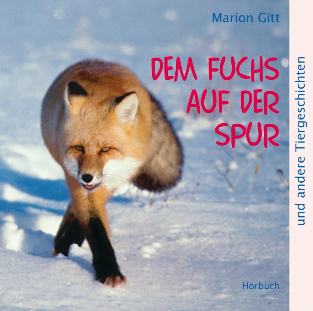 CLV_dem-fuchs-auf-der-spur-hoerbuch_marion-gitt_256903_1