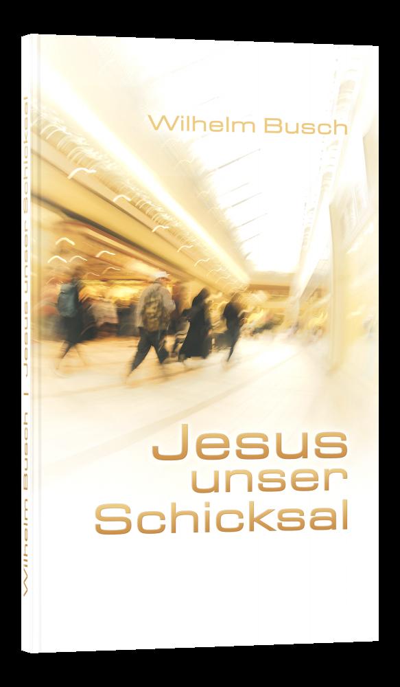 CLV_jesus-unser-schicksal-specialedition_wilhelm-busch_255573_1